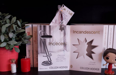 Indécent, tome 2 : Incandescent - Colleen Hoover