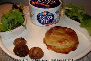 Tatin d'Endives aux Châtaignes et Bresse Bleu