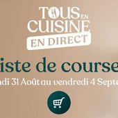 liste des ingrédients de la semaine du 31 août Tous en cuisine Cyril Lignac - Mes Meilleures Recettes Faciles