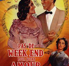 Pas de week-end pour notre amour de Pierre Montazel avec Jules Berry