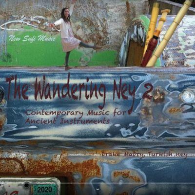 "The Wandering Ney, nouveau CD de Drake Mabry comprenant ""Meltem"""