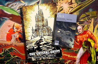 👽📚 PHILIP K. DICK - LA CRYPTE DE CRISTAL (THE CRYSTAL CRYPT, 1954)