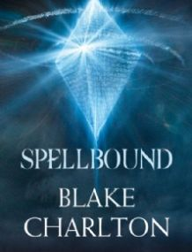 Blake Charlton - *Spellbound (Spellwright, book 2)