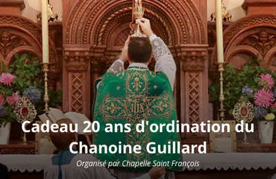 Cadeau 20 ans d'ordination du chanoine Guillard