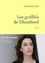 Les graffitis de Chambord de Olivia Elkaim