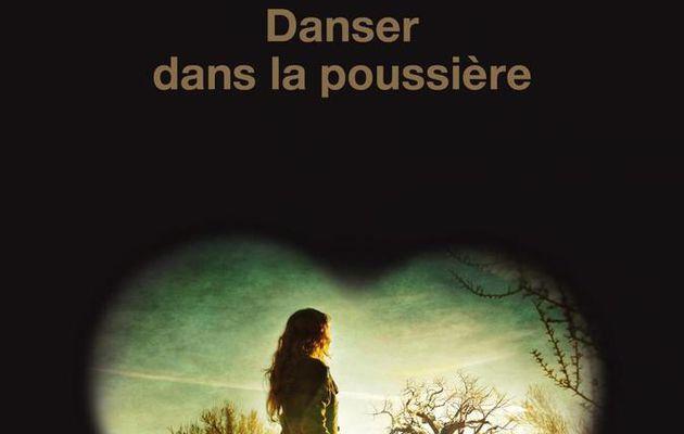 Danser dans la poussière : grand roman de Thomas H. Cook