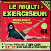 Le multi-exerciseur K-Tel - Assouplissez-vous en musique - l'oreille cassée