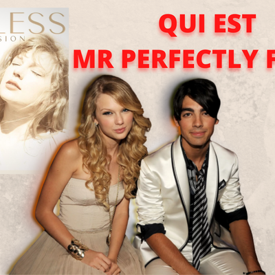 "Taylor Swift sort ""Mr Perfectly fine"" un retour sur sa rupture avec Joe Jonas ?"