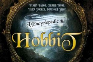 L'Encyclopédie du Hobbit (Collectif)