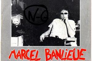 Marcel Banlieue et Les Foudroyants - Fidèle au rock / La face cachée du rock - 1982