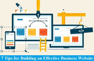 7 Tips for Building an Effective Business Website