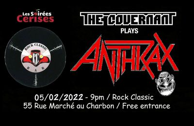 🎵 The Covernant plays ANTHRAX @ Rock Classic - 05/02/2022