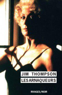 Les arnaqueurs : Jim Thompson et son problème avec les femmes (32)