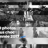 Les 10 photos les plus choc de l'année 2017 #Retrospective - SANSURE.FR