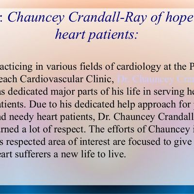 Dr. Chauncey Crandall- A researchers and a renowned heart specialist