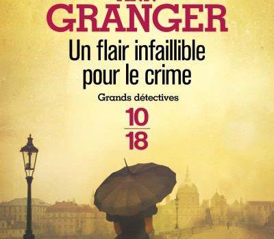 Un Flair infaillible pour le crime, d'Ann Granger