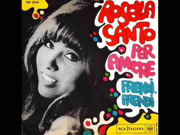 """rosella sento, une chanteuse italienne des années 1960 avec des tubes immanquables tels """"prendi prendi"""" et """"per amore"""""""