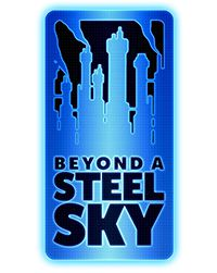 [ACTUALITE] Beyond a Steel Sky - L'aventure cyberpunk de Revolution Software - Demain sur Apple Arcade et en Juillet sur Steam