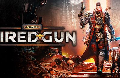 #GAMING - Necromunda Hired Gun - Le Gameplay Overview trailer vous guide dans les méandres de l'Underhive !