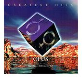 Opus - Greatest Hits LIVE - The Power of Live is Life
