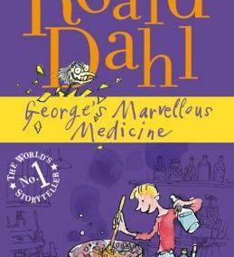 Roald Dahl - *George's Marvellous Medicine