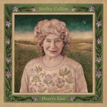 "Shirley Collins ""Heart's Ease"""
