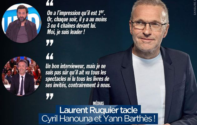 Laurent Ruquier tacle Cyril Hanouna et Yann Barthès ! #clash