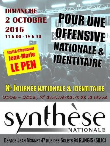 Dimanche 2 octobre, tous les patriotes se retrouveront à la Xème Journée de Synthèse Nationale !