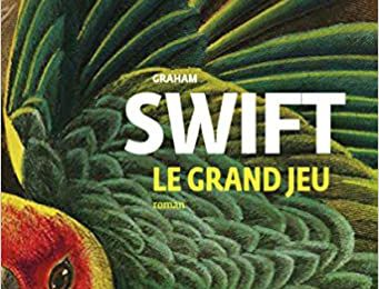 Le grand jeu - Graham Swift