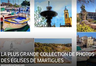 LA PLUS GRANDE COLLECTION DE PHOTOS DES ÉGLISES DE MARTIGUES