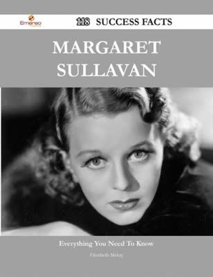 Margaret Sullavan 118 Success Facts by Elizabeth McKay