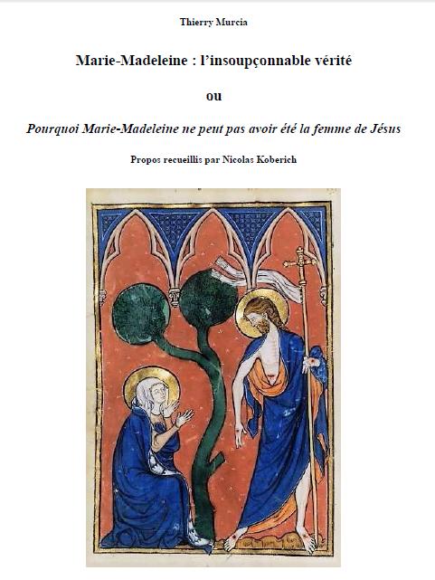 Marie appelée la Magdaléenne (Thierry Murcia, 2017) / Merlin, l'enchanteur romantique (Nicolas Koberich, 2008)