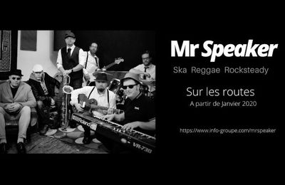 Mr SPEAKER groupe Ska, Reggae, Rocksteady and covers du Havre 76