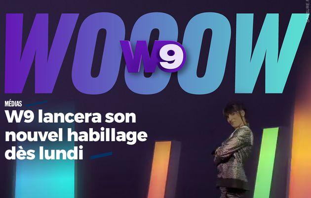 W9 lancera son nouvel habillage dès lundi (vidéo) #W9