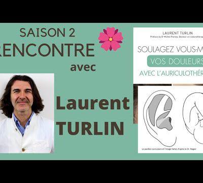 Laurent Turlin acupuncture et auriculothérapie