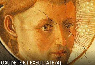 GAUDETE ET EXSULTATE (4)