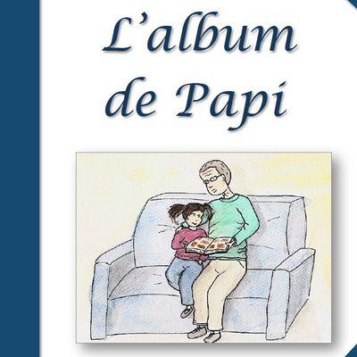 Albums Accessibles: L' Album de Papi...