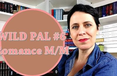 WILD PAL # 6 | Choisissez ma lecture !