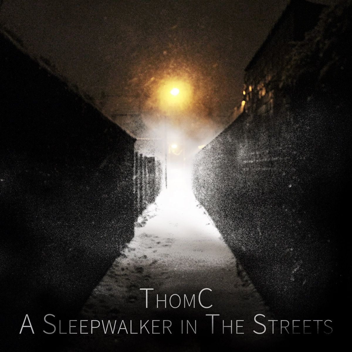 🎵  'A sleepwalker in the streets' - New release from ThomC