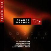 Claude Garden : Garden club (feat. martial solal) - écoute gratuite et téléchargement MP3