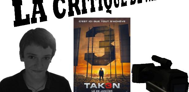 """LA CRITIQUE DE VALENTIN : """"TAKEN 3"""""""