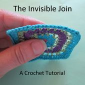 The Invisible Join / Crochet Tutorial