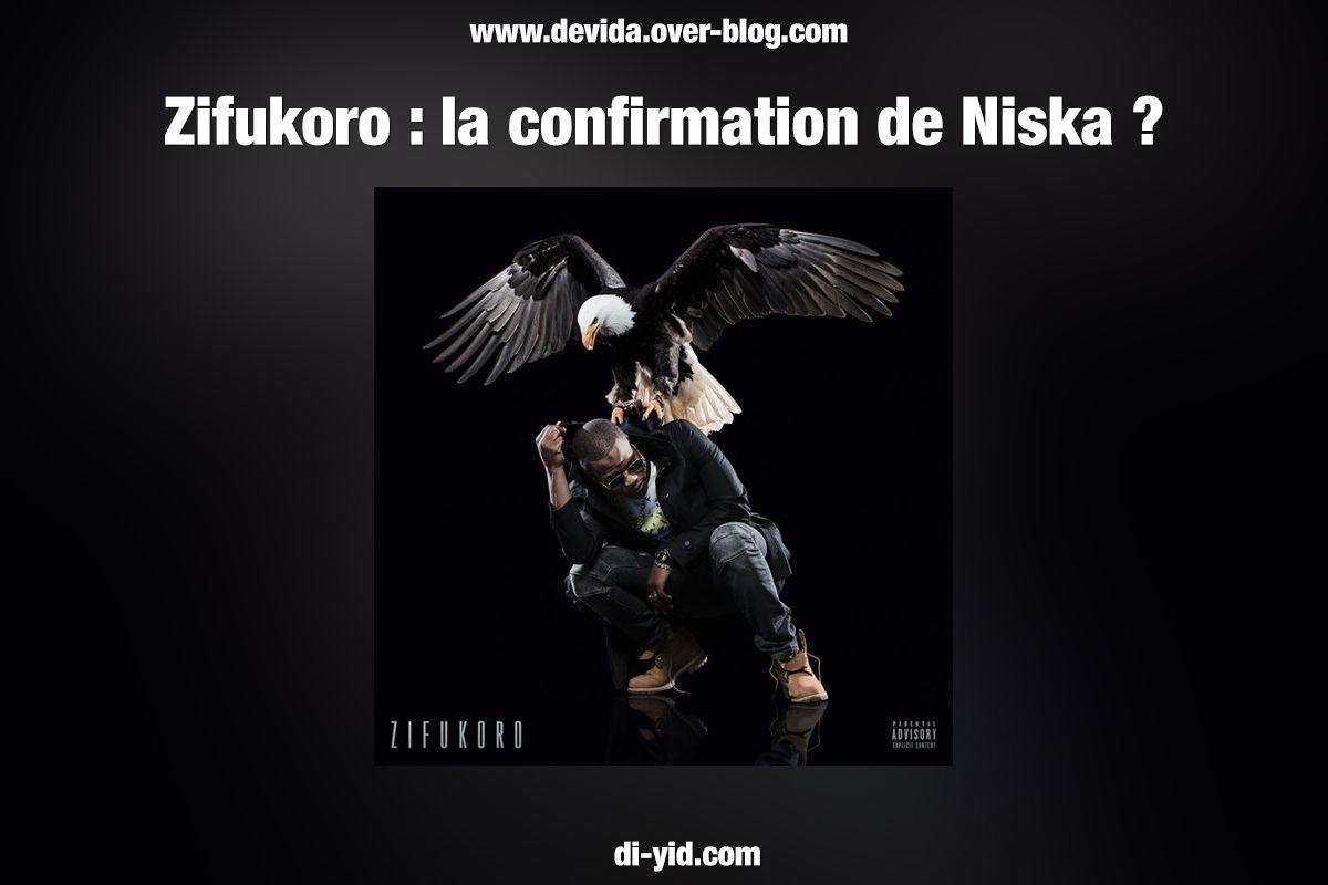 Zifukoro : la confirmation de Niska ?