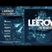 LeeRoy - The Moment [Official]
