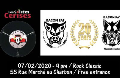 🎵 Bacon Fat @ Rock Classic - 07/02/2020 - 21h00 - Entrée gratuite / Free entrance