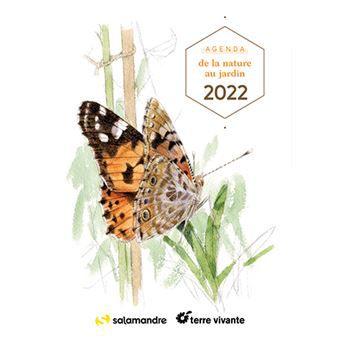 Agenda de la nature au jardin 2022, Blaise Mulhauser, Valentine Plessy, Salamandre, Terre vivante, 2021