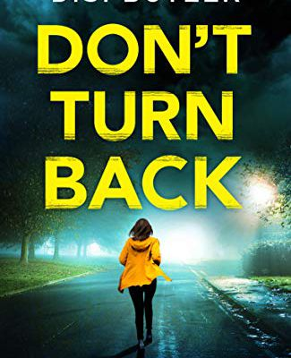 Don't Turn Back (DS Karen Hart #3) by D.S. Butler
