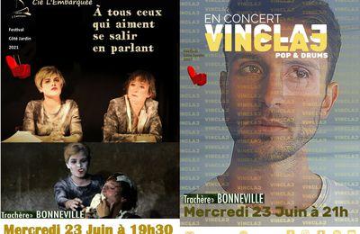 Suite Festival Côté Jardin 2021 Mercredi 23 Juin, Cie L'Embarquée et VINCLAJ