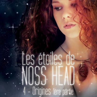 Les étoiles de Noss Head - Origines (première partie)