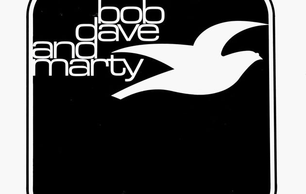 Bob, Dave and Marty - A Year Gone By (1971)
